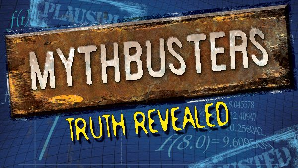 Myth Busters – Part 4