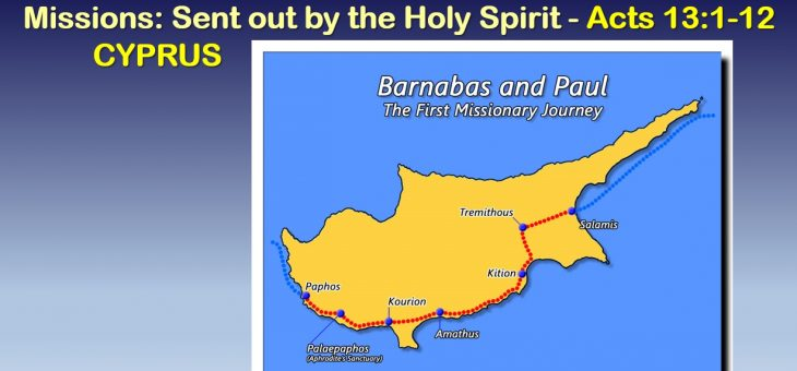 Missions: Sent out by the Holy Spirit – Cyprus