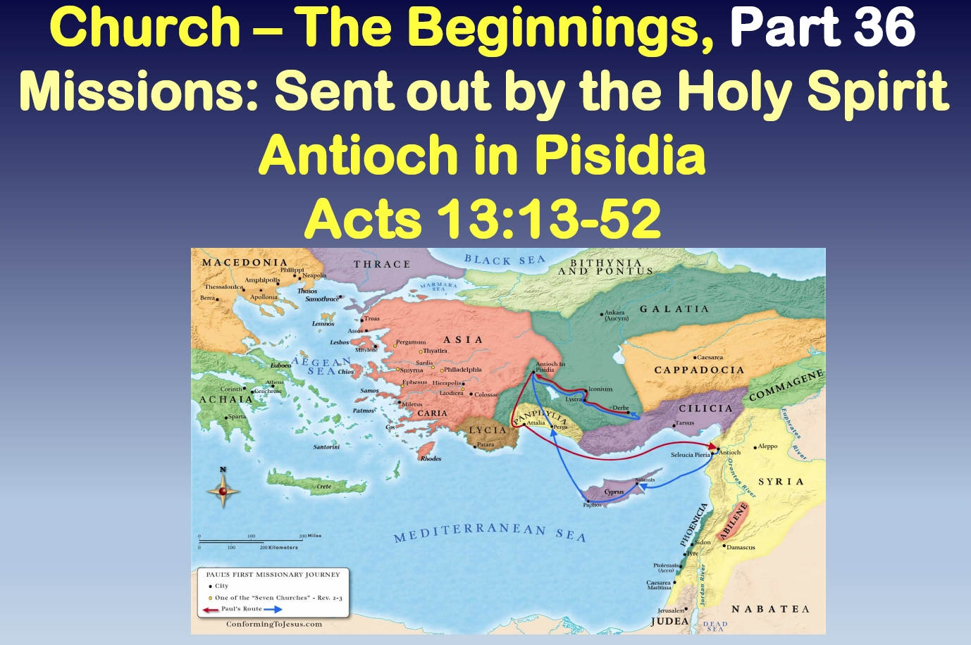 Missions: Sent out by the Holy Spirit - Antioch of Pisidia
