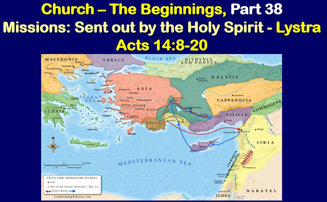 Missions: Sent Out By The Holy Spirit - Lystra