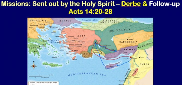 Missions: Sent Out By The Holy Spirit – Derbe & Follow-up