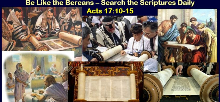 Be Like the Bereans – Searching the Scriptures Daily