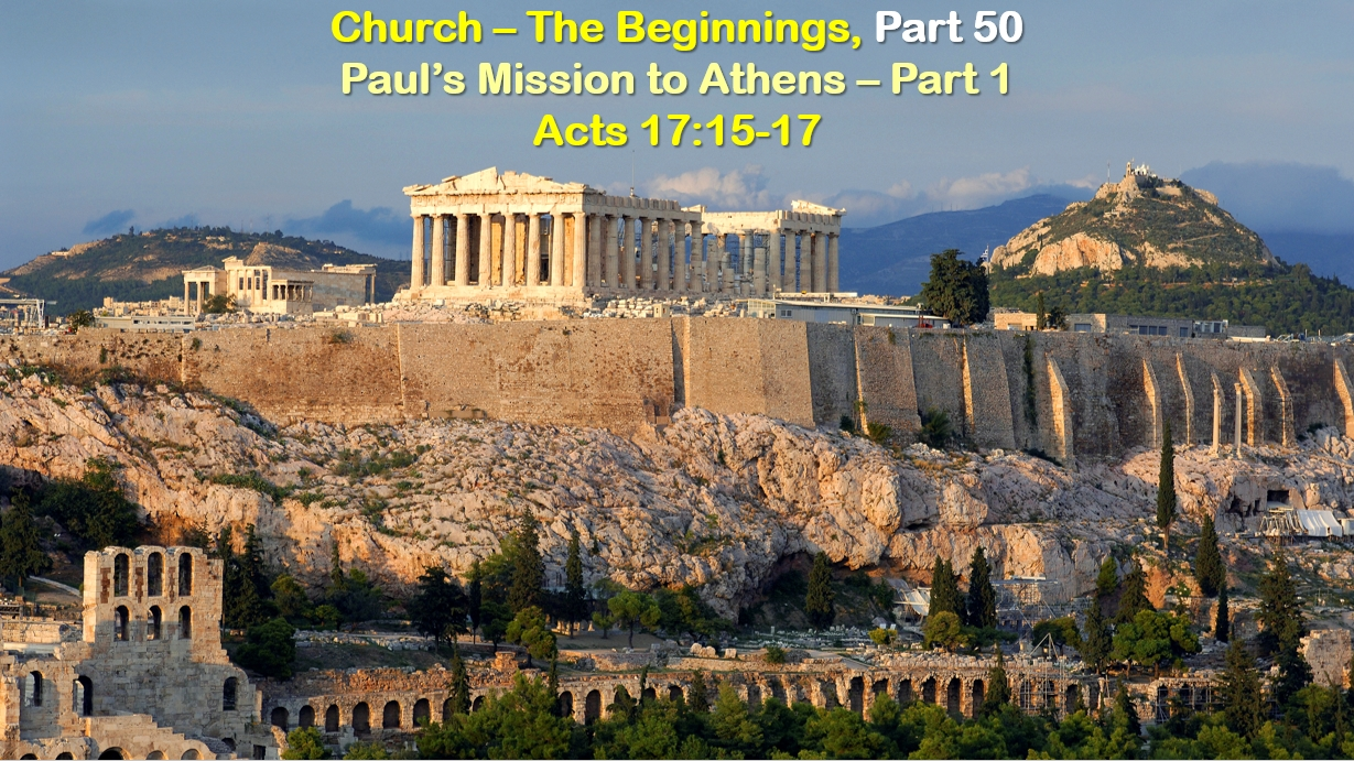 Paul's Mission to Athens – Part 1
