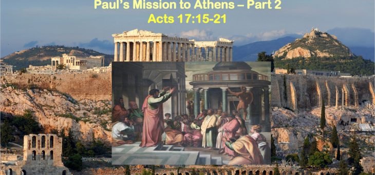 Paul's Mission to Athens – Part 2
