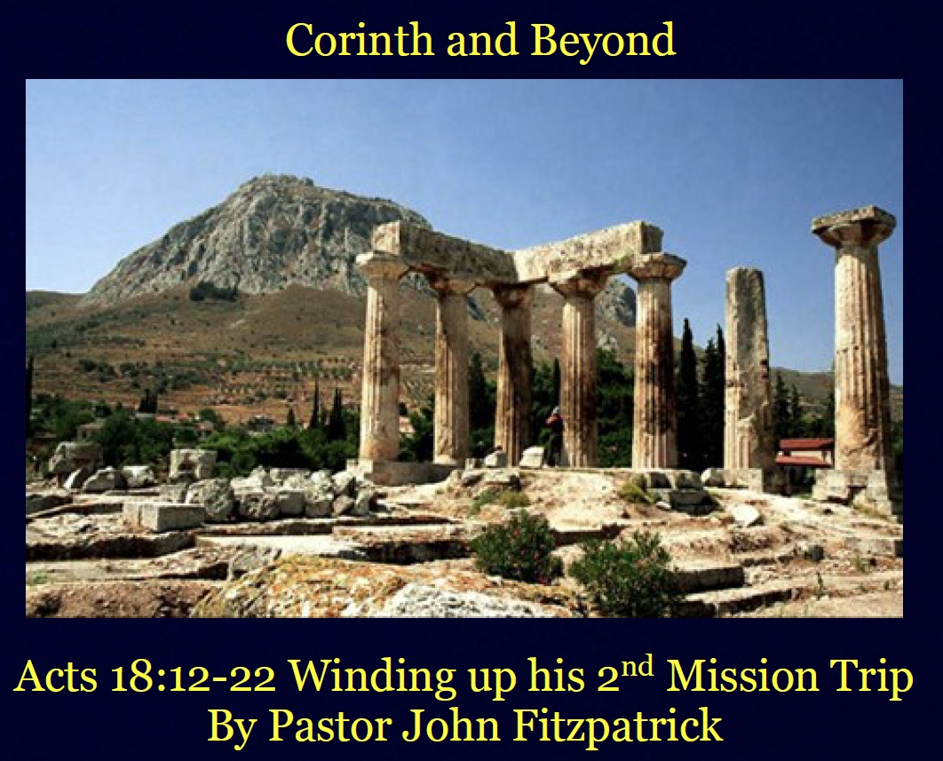 Paul in Corinth – Part 3 – and Beyond