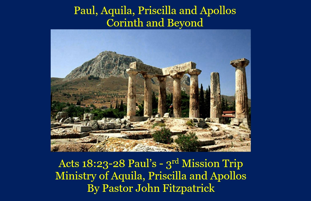 Paul's 3rd Missionary Trip and New Expanded Ministry Partnerships