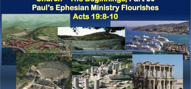 Paul's Ephesian Ministry Flourishes