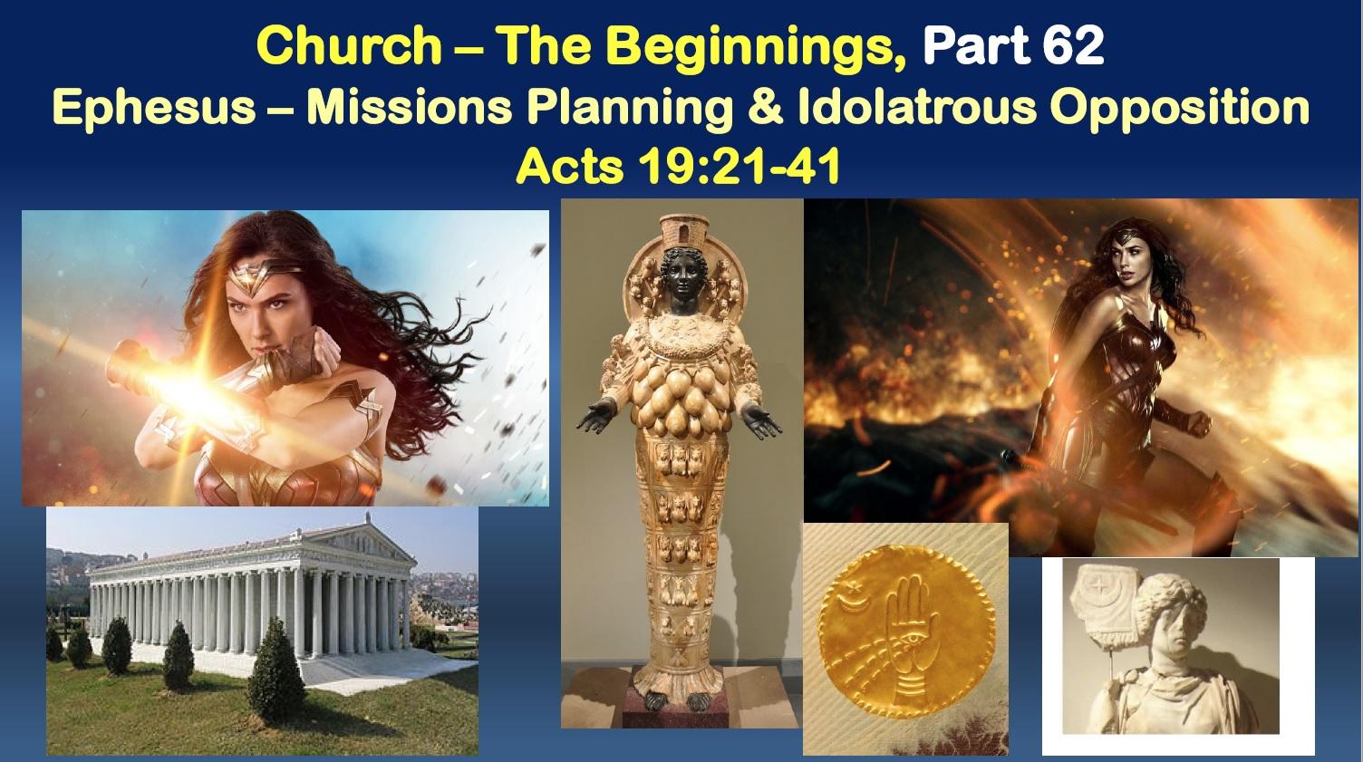 Ephesus – Paul, Missions, Demetrius, and Wonder Woman?