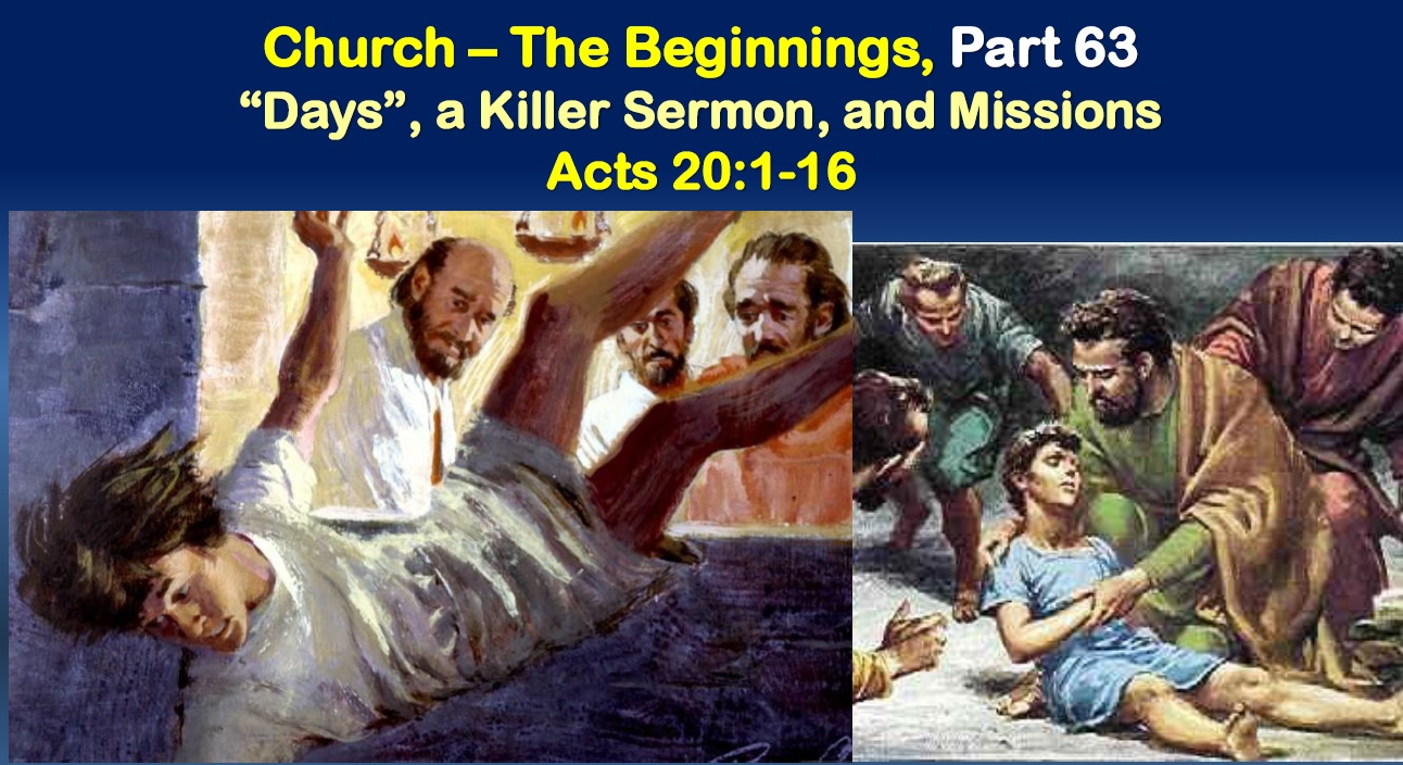 """""""Days"""", Paul's Killer Sermon, and Missions"""