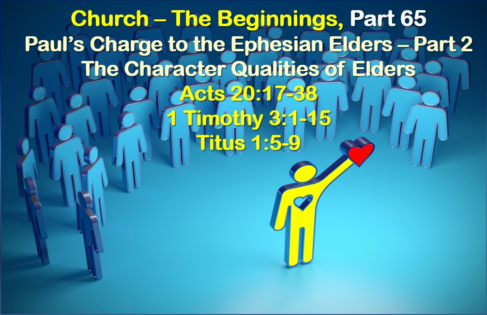 Paul's Charge to the Ephesian Elders – Part 2