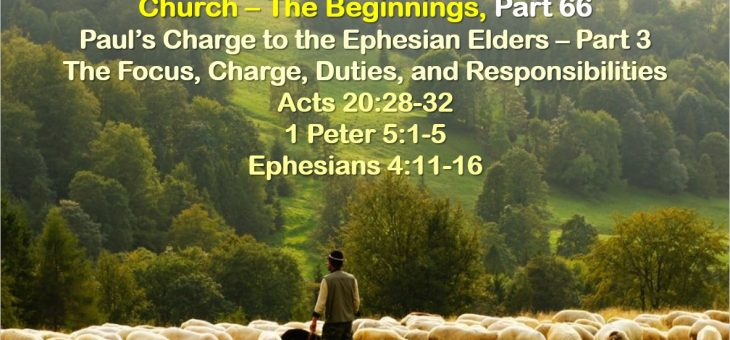 Paul's Charge to the Ephesian Elders – Part 3