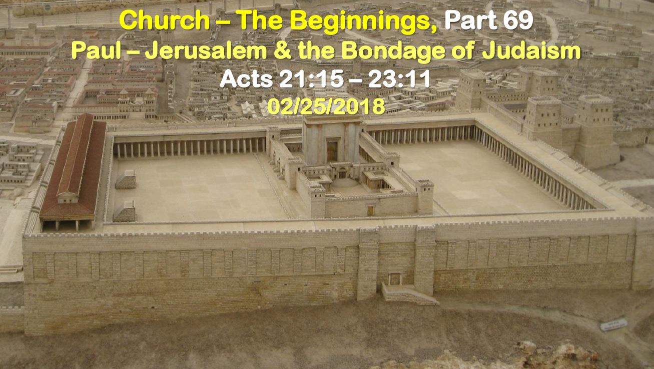 Paul – Jerusalem & the Bondage of Judaism