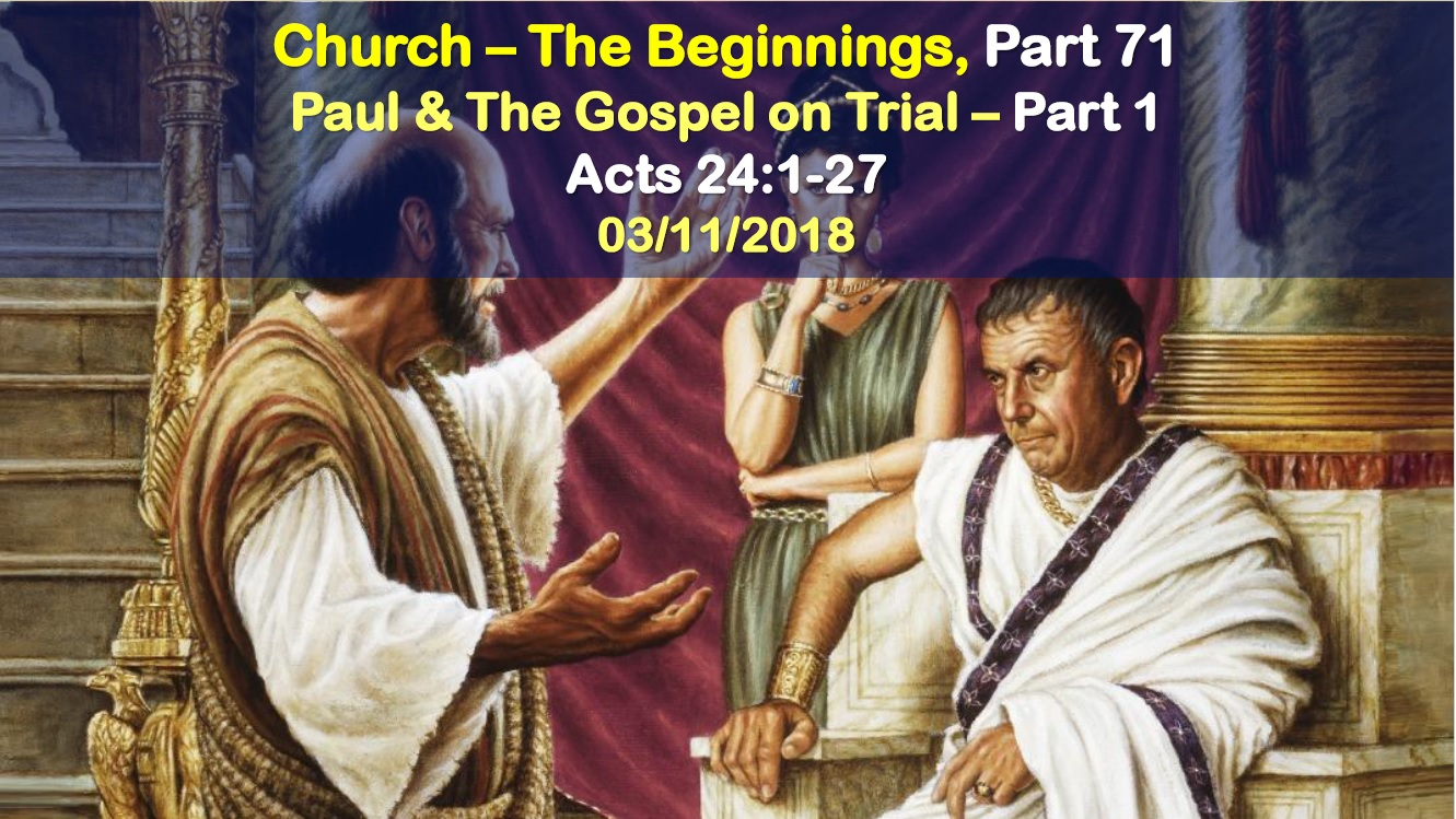 Paul and the Gospel on Trial – Part 1
