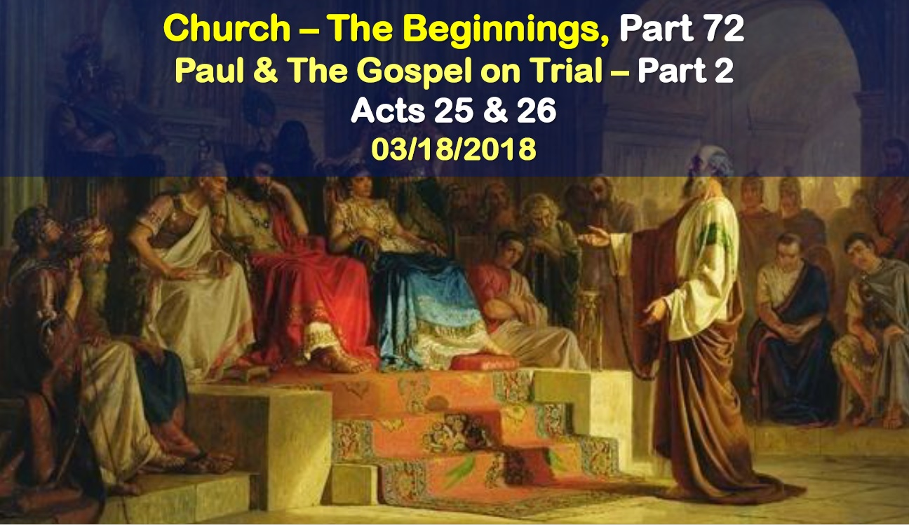 Paul and the Gospel on Trial - Part 2