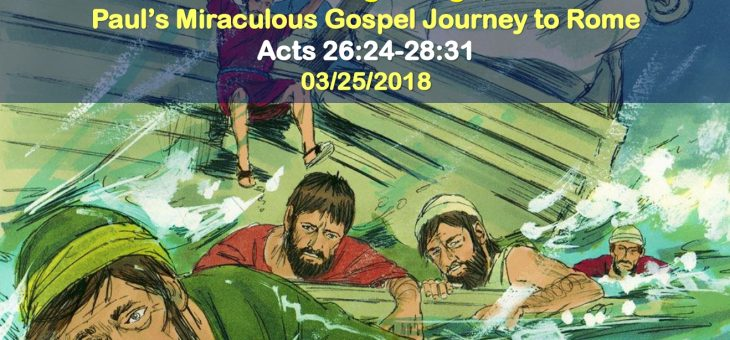 Paul's Miraculous Gospel Journey to Rome