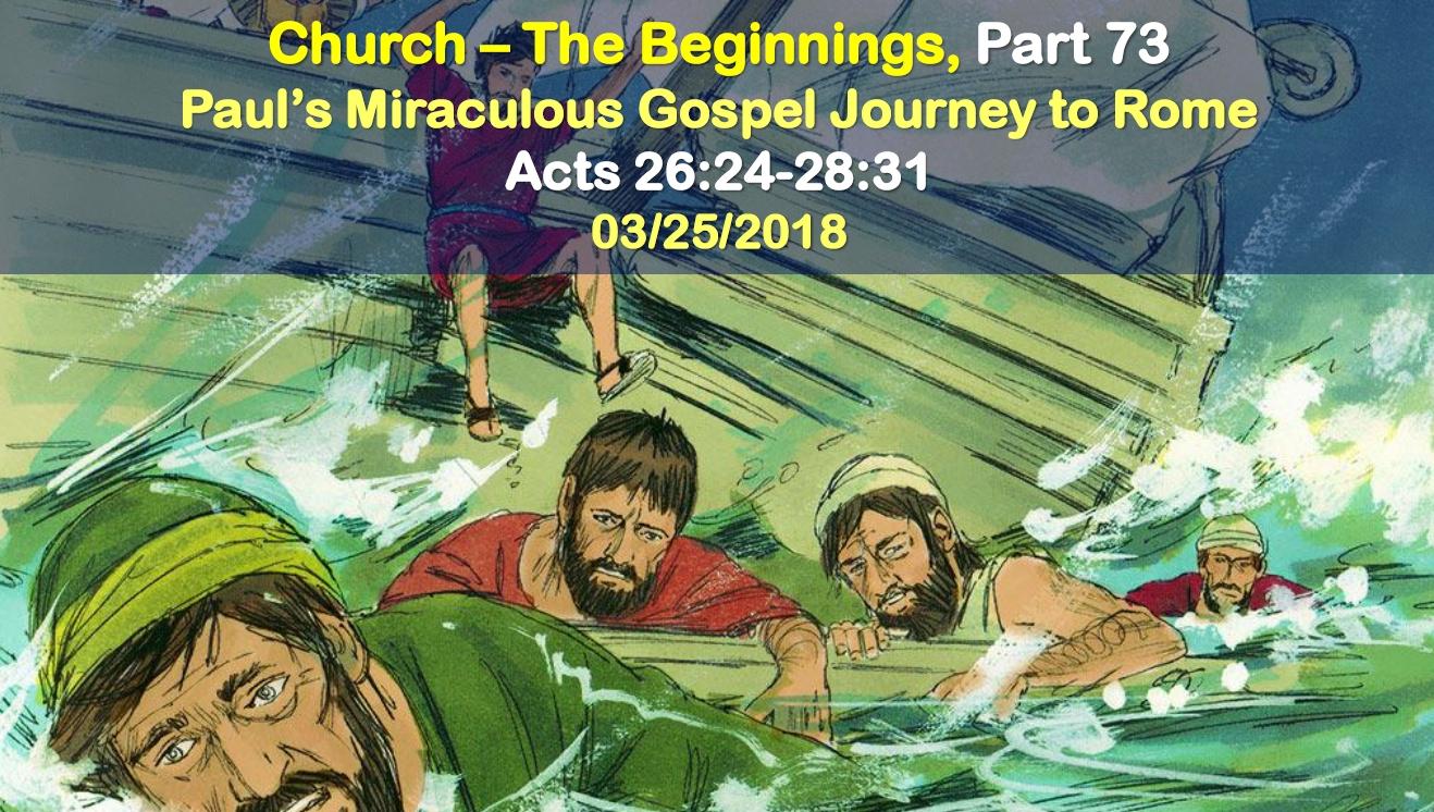 Paul's Miraculous Gospel Journey to Rome
