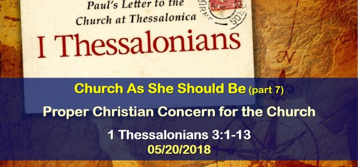 Proper Christian Concern for the Church