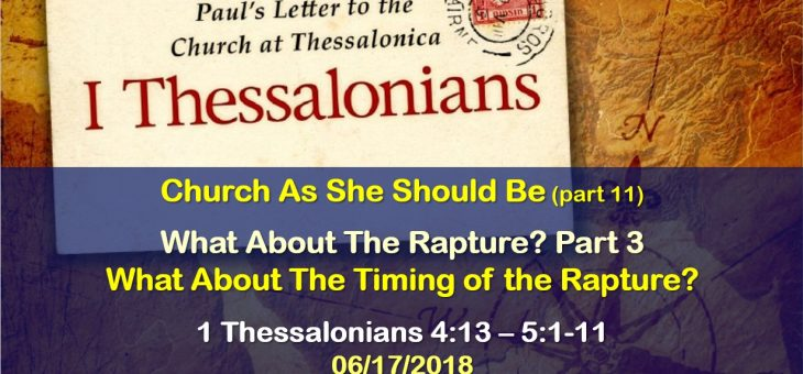 What About The Rapture? Part 3