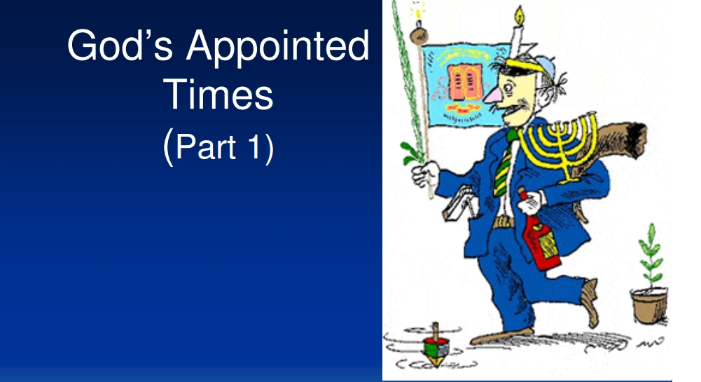God's Appointed Times - Part 1