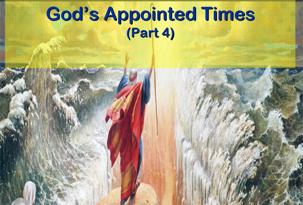 God's Appointed Times - Part 4