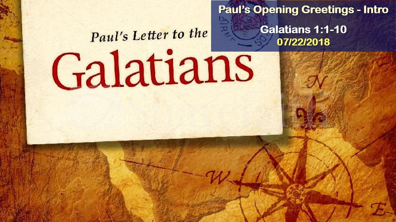 Galatians: Paul's Opening Greetings