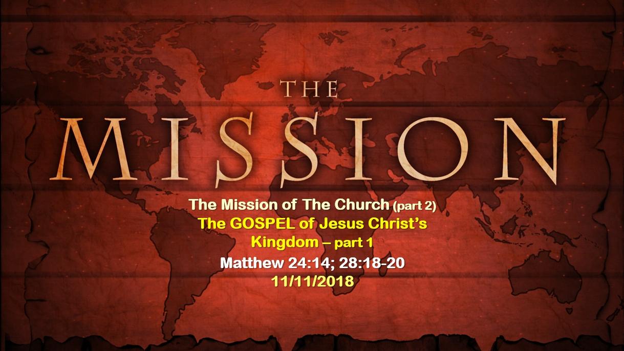 The GOSPEL of Jesus Christ's Kingdom – part 1