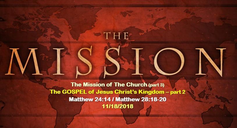 The GOSPEL of Jesus Christ's Kingdom – part 2