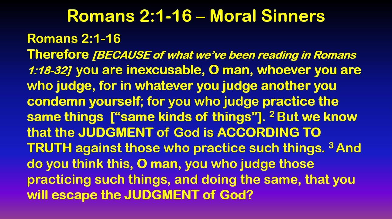 The Moralist Gentile Sinner - Romans 2:1-16