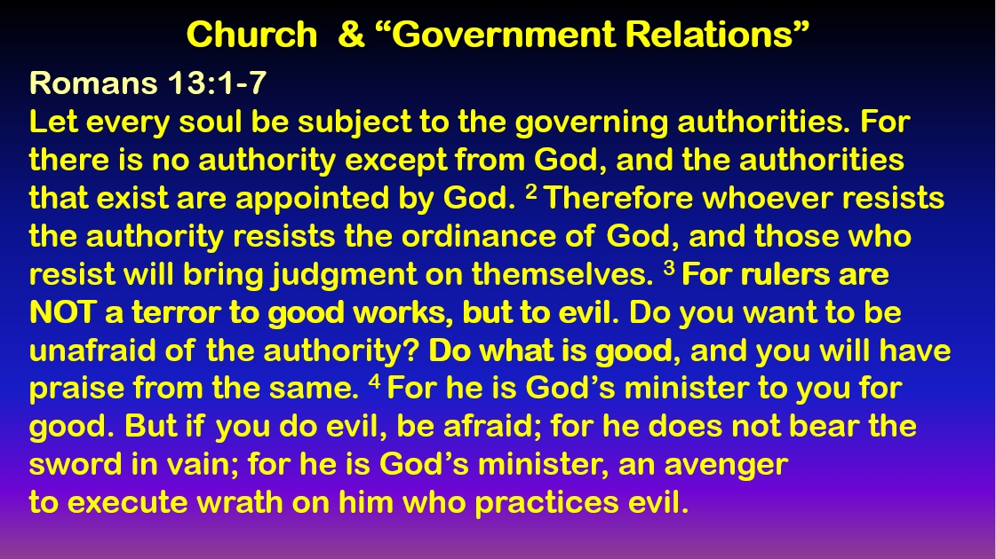 Doctrinal Foundations: Church – Government Relations – Romans 13:1-7